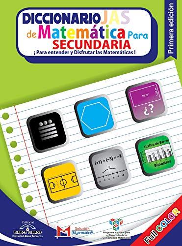 Diccionario JAS: Matemática para secundaria