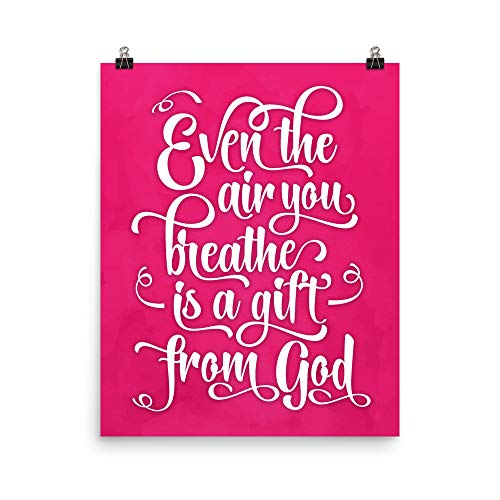 Even Air You Breathe Is Gift From God, Christianity Quote in Ruby Blush, Watercolor Poster, Landing Hall Artwork, Christian Art, 16 x 20 Inch