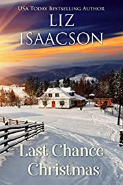 Last Chance Christmas (Last Chance Ranch Book 6)