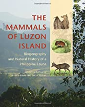 The Mammals of Luzon Island: Biogeography and Natural History of a Philippine Fauna