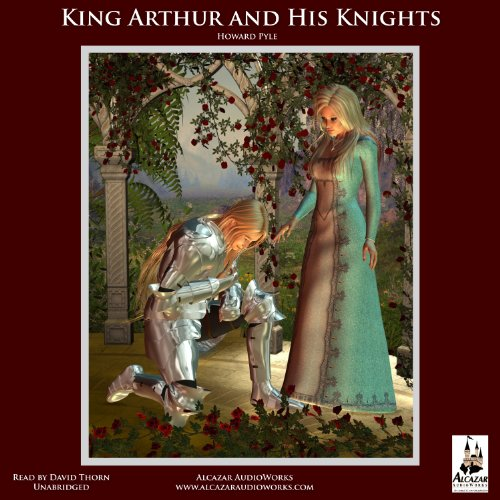 The Story of King Arthur and His Knights cover art