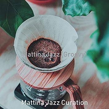 Mattina Jazz (Groovy)