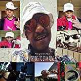 Trying to Stay Alive Peter Blak and Chocsithica [Explicit]