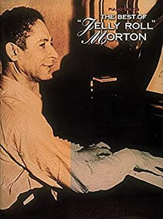 "The Best of ""Jelly Roll"" Morton (Piano Solos"