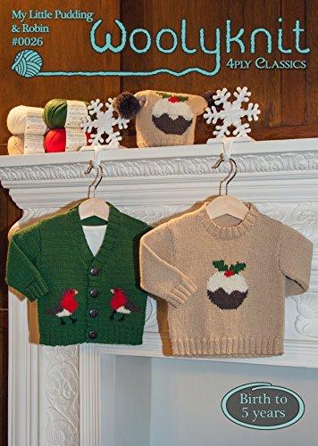 0026 - My Little Pudding & Robin - Breipatroon van Woolyknit| 4ply breipatroon | 0-5 jaar | babys kerst vest en trui