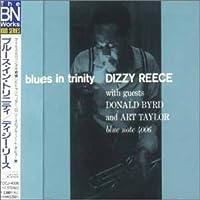 Blues in Trinity by Dizzy Reece (2004-04-27)