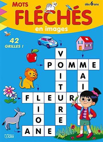 Mots Fleches en Images - Le Lion - A partir de 6 ans