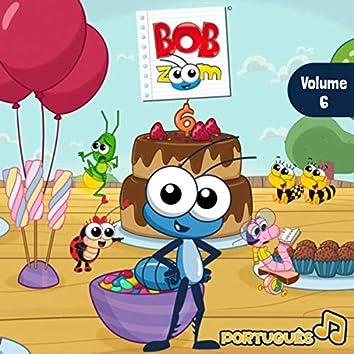 Bob Zoom, Vol. 6: Português