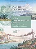 'Mein vielbewegtes Leben': Ein biographisches Porträt präsentiert von Frank Holl (Foliobände der Anderen Bibliothek, Band 19)