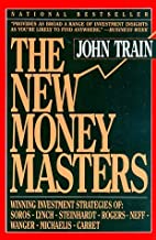By John Train - The New Money Masters (1994-09-16) [Paperback]