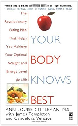 Your Body Knows Best by Ann Louise Gittleman (1997-02-01)