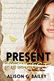 Present Perfect: A Best Friends-to-Lovers Romance (Perfect series Book...