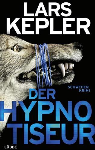 Der Hypnotiseur: Schweden-Krimi. (Joona Linna, Band 1)
