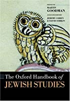 The Oxford Handbook Of Jewish Studies (Oxford Handbooks)