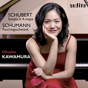 Hisako Kawamura plays Piano Works by Robert Schumann & Franz Schubert (Schumann: Faschingsschwank aus Wien, Schubert: Sonata in A Major, D 959 , Studio recording: March 2003)