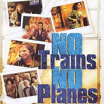 No Trains No Planes (Colonna Sonora originale del film)