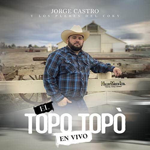 Jorge Castro y Los Plebes Del Coky