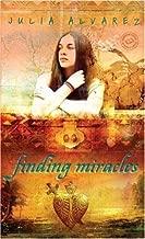Finding Miracles by Alvarez, Julia (May 9, 2006) Mass Market Paperback