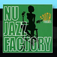 Nu Jazz Factory by South Froggies