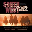 South Of Heaven, West Of Hell: Songs And Score From And Inspired By The Motion Picture