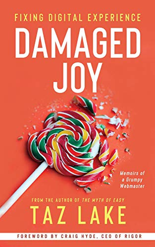 Damaged Joy: Fixing Digital Experience (English Edition)