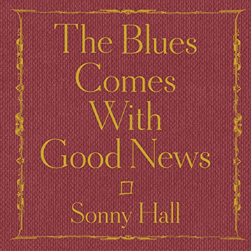 Couverture de The Blues Comes with Good News