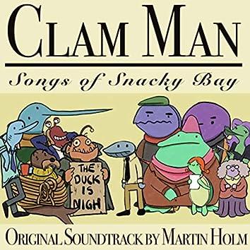 Clam Man: Songs of Snacky Bay (Original Soundtrack)