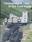 Chesapeake & Ohio in the Coal Fields