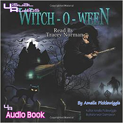 Witch-o-ween                   By:                                                                                                                                 Amelia Picklewiggle                               Narrated by:                                                                                                                                 Tracey Norman                      Length: 9 mins     Not rated yet     Overall 0.0