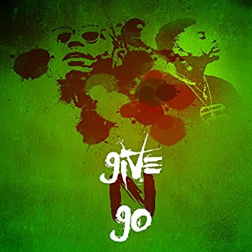 Give N Go (feat. Anoyd)