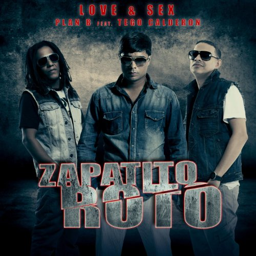 Zapatito Roto (feat. Tego Calderon)