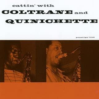 Cattin' With Coltrane & Quinichette by John Coltrane