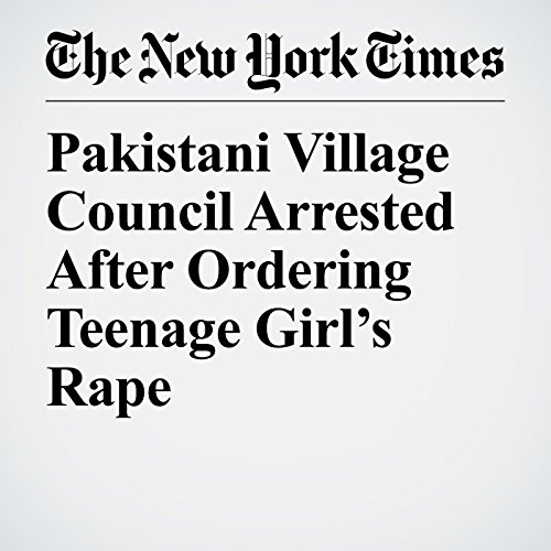 Pakistani Village Council Arrested After Ordering Teenage Girl's Rape copertina