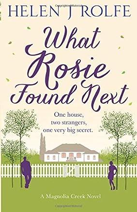 What Rosie Found Next: Volume 1
