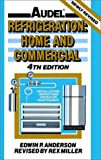 Refrigeration: Home and Commercial...