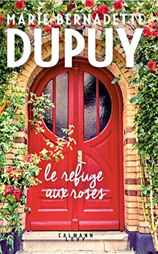 Le Refuge aux roses (Littérature Française)