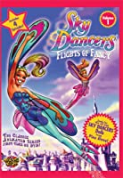 Skydancers 1: Flights of Fancy [DVD]