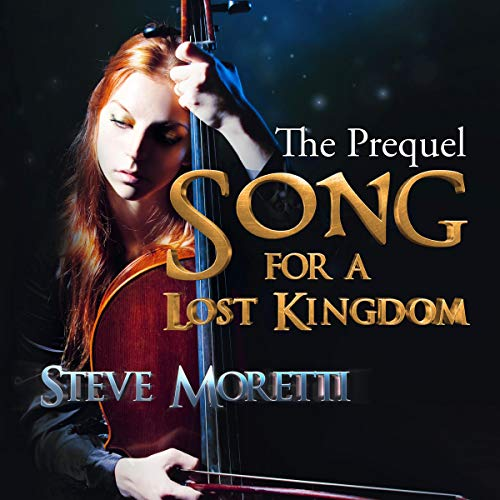 Song for a Lost Kingdom - The Prequel audiobook cover art