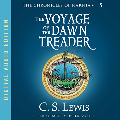 The Voyage of the Dawn Treader     The Chronicles of Narnia              Written by:                                                                                                                                 C.S. Lewis                               Narrated by:                                                                                                                                 Derek Jacobi                      Length: 5 hrs and 50 mins     24 ratings     Overall 4.8
