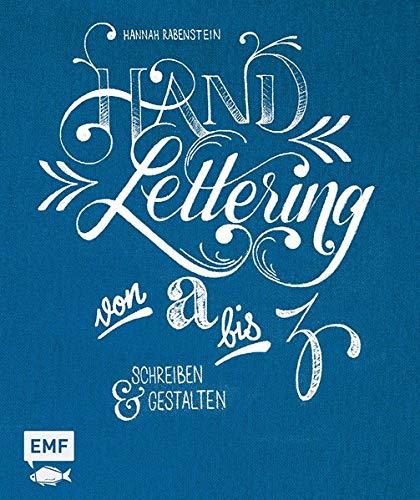 Handlettering von A bis Z: Schreiben und gestalten