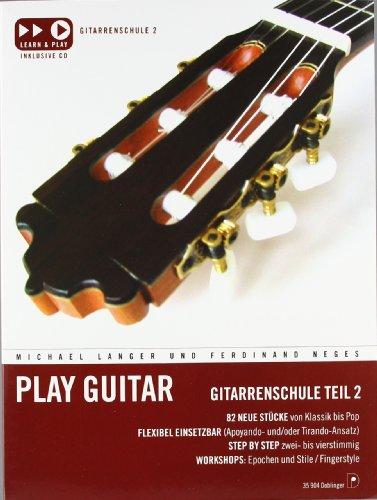 Play Guitar 2: Gitarrenschule Teil 2 (incl. CD)
