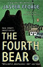 [The Fourth Bear (Nursery Crime)] [Author: Fforde, Jasper] [July, 2007]