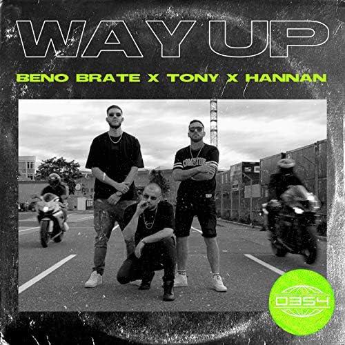 Tony, Beno Brate & Hannan
