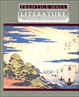 Prentice Hall Literature World Masterpieces 0134146247 Book Cover