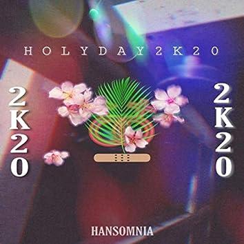 Holyday 2K20