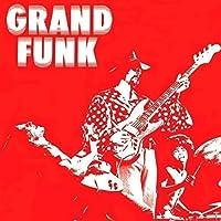 Grand Funk by GRAND FUNK RAILROAD (2015-05-20)