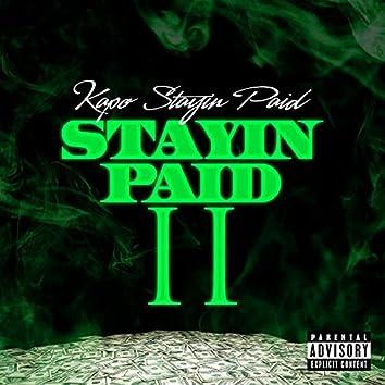 Stayin Paid 2