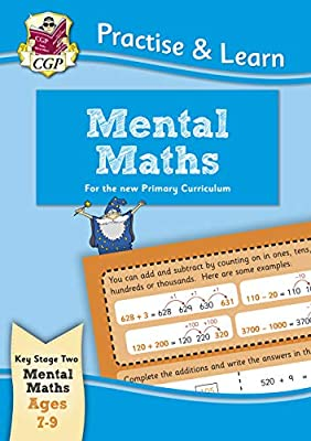 New Curriculum Practise & Learn: Mental Maths for Ages 7-9 (CGP KS2 Practise & Learn) by Coordination Group Publications Ltd (CGP)