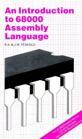 An Introduction to 68000 Assembly Language (BP S.)