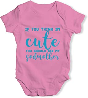 TWISTED ENVY Funny Baby Clothes If You Think Im Cute See My Godmother